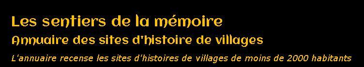 Site 7 - Annuaire des sites d'histoire de villages de G. DELBRAYELLE